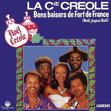 La Compagnie créole Bons baisers de Fort de France Pop Music Deluxe