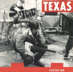 Texas Everyday Now Pop Music Deluxe