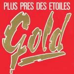 Gold Plus près des étoiles Pop Music Deluxe
