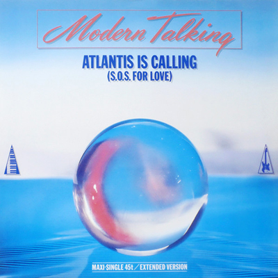 Modern Talking Atlantis is Calling maxi Pop Music Deluxe