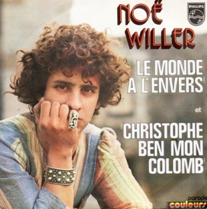 Noe Willer Le monde a l'envers Pop Music Deluxe