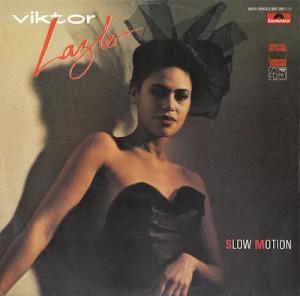 Viktor Lazlo Slow motion Pop Music Deluxe