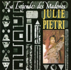 Julie Pietri La Légende des Madones Pop Music Deluxe