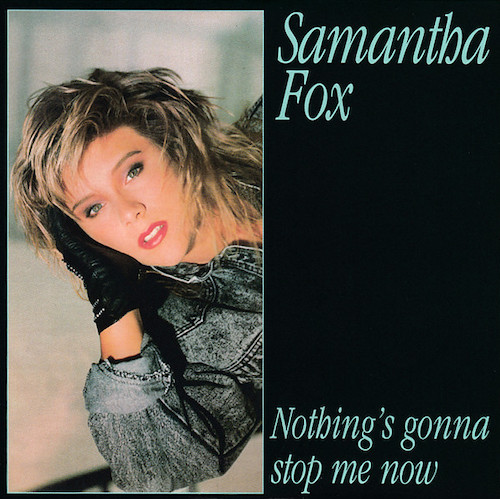 Samantha Fox Nothing's Gonna Stop me Now Pop Music Deluxe