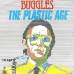 Buggles The Plastic Age Pop Music Deluxe