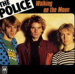 The Police Walking On the Moon Pop Music Deluxe