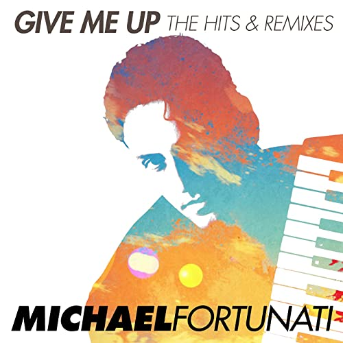 Michael Fortunati Hits and Remixes Pop Music Deluxe