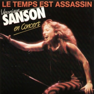 Véronique Sanson Le temps est assassin Pop Music Deluxe