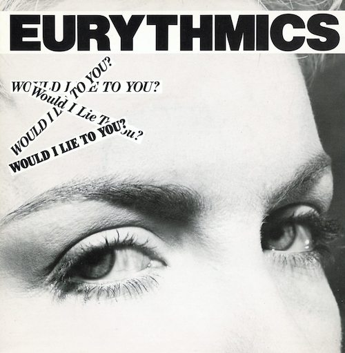 Eurythmics Would I Lie to You Pop Music Deluxe