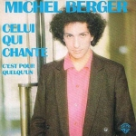 Michel Berger Celui qui chante Pop Music Deluxe