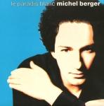 Michel Berger Le Paradis blanc Pop Music Deluxe