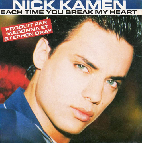 Nick Kamen Each Time You Break My Heart Pop Music Deluxe