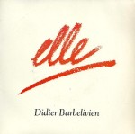 Didier Barbelivien Elle Pop Music Deluxe