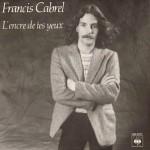 Francis Cabrel L'encre de tes yeux Pop Music Deluxe