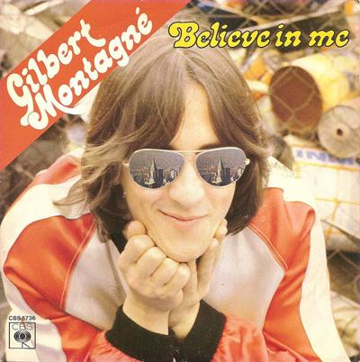 Gilbert Montagné Believe in Me Pop Music Deluxe