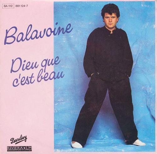 Daniel Balavoine Dieu que c'est beau Pop Music Deluxe