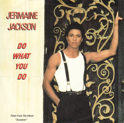 Jermaine Jackson Do What You Do Pop Music Deluxe