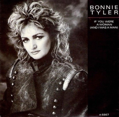 Bonnie Tyler If You Were a Woman Pop Music Deluxe