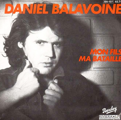 Daniel Balavoine Mon fils ma bataille Pop Music Deluxe