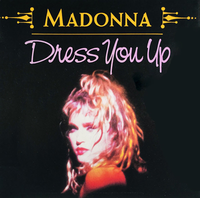 Madonna Dress You Up Pop Music Deluxe