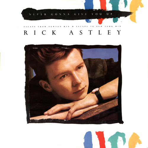 Rick Astley Never Gonna Give You Up maxi Pop Music Deluxe