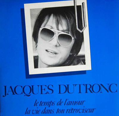 Jacques Dutronc Le Temps de l'amour Pop Music Deluxe