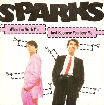 Sparks When I'm With You Pop Music Deluxe