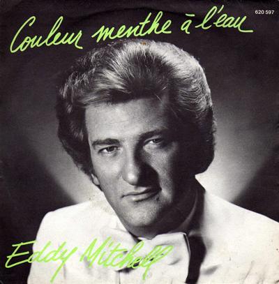 Eddy Mitchell Couleur menthe à l'eau Pop Music Deluxe