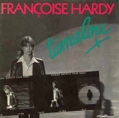 Françoise Hardy Tamalou Pop Music Deluxe