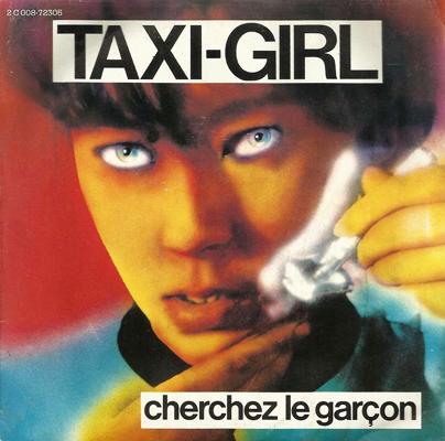 Taxi Girl Cherchez le garcon Pop Music Deluxe