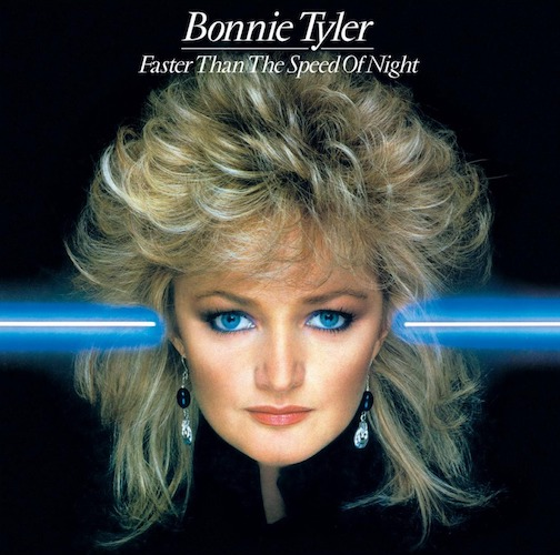 Bonnie Tyler Faster Than the Speed of Night Pop Music Deluxe