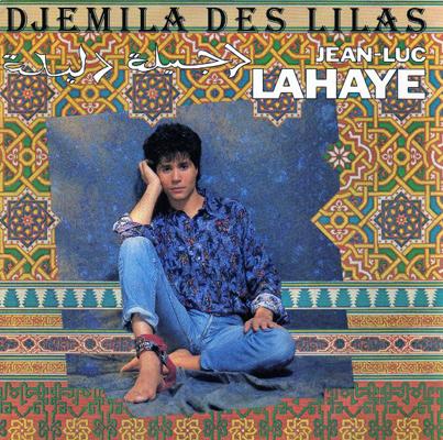 Jean-Luc Lahaye Djemila des lilas
