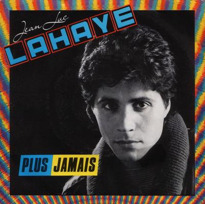 Jean-Luc Lahaye Plus jamais
